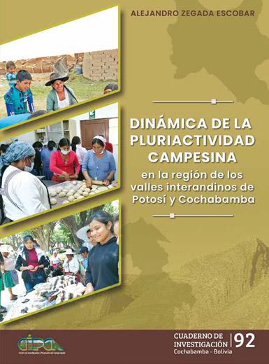 Dinámica de la pluriactividad campesina en la región de los valles interandinos de Potosí y Cochabamba