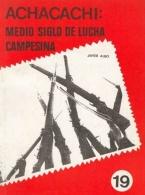 Achacachi: medio siglo de lucha campesina