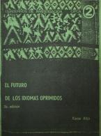 El futuro de los idiomas oprimidos (3º ed.)