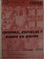 Idiomas, escuelas y radios en Bolivia (2º ed.)