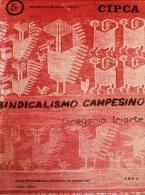 Sindicalismo campesino, ayer hoy y mañana (1 y 2da edición) Nº5